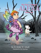 The Fairy Princess Alexa Gets Lost: A Book About Strangers