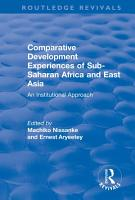 Comparative Development Experiences of Sub Saharan Africa and East Asia PDF