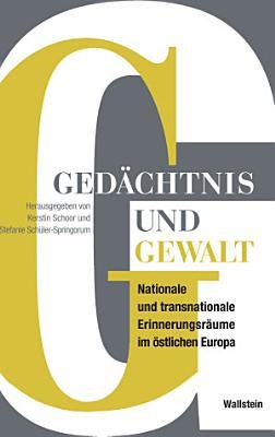 Ged  chtnis und Gewalt PDF