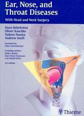Ear, Nose, and Throat Diseases: With Head and Neck Surgery