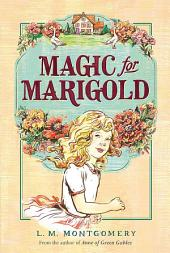 Magic for Marigold