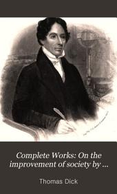 Complete works: eleven volumes in two, Volume 1