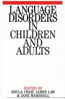 Language Disorders in Children and Adults PDF