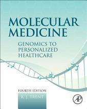 Molecular Medicine: Genomics to Personalized Healthcare, Edition 4