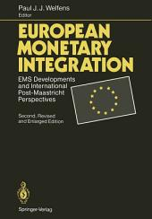 European Monetary Integration: EMS Developments and International Post-Maastricht Perspectives, Edition 2