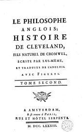 Le philosophe anglois: histoire de M. Cleveland, fils naturel de Cromwell, Volume 2