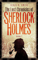 The Lost Chronicles of Sherlock Holmes, Volume 2