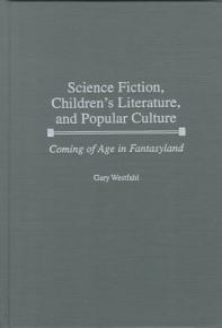 Science Fiction  Children s Literature  and Popular Culture PDF
