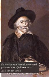 De werken van Vondel in verband gebracht met zijn leven, en voorzien van verklaring en aanteekeningen door J. van Lennep: Part 9