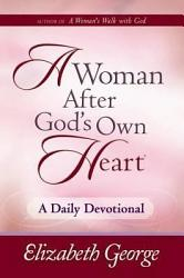 A Woman After God S Own Heart A Daily Devotional Book PDF