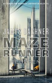 Maze Runner - Feberen: Maze Runner 5