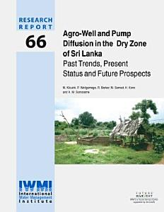 Agro-well and Pump Diffusion in the Dry Zone of Sri Lanka