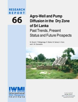 Agro well and Pump Diffusion in the Dry Zone of Sri Lanka