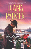 Christmas On The Range: Winter Roses (Long, Tall Texans, Book 41) / Cattleman's Choice