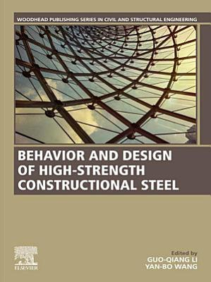 Behavior and Design of High-Strength Constructional Steel