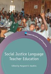 Social Justice Language Teacher Education
