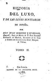 Historia del luxo: y de las leyes suntuarias de españa, Volumen 2