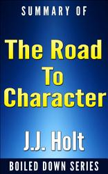 The Road To Character By David Brooks Summarized Book PDF