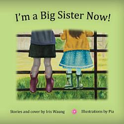 I M A Big Sister Now  Book PDF