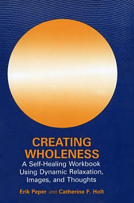 Creating Wholeness PDF