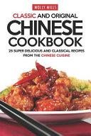 Classic and Original Chinese Cookbook PDF