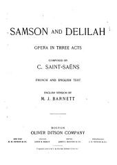 Samson and Delilah: Opera in Three Acts