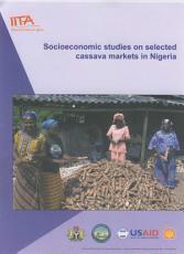Socioeconomic Studies on Selected Cassava Markets in Nigeria PDF