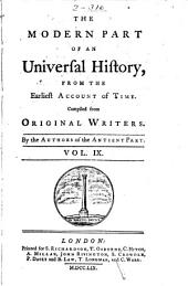 An Universal History, from the Earliest Account of Time: Volume 9