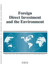 Foreign Direct Investment and the Environment