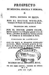 Prospecto de medicina sencilla y humana o Nueva doctrina de Brown: Volumen 1