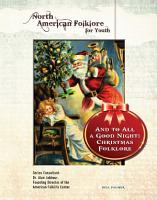 And to All a Good Night  Christmas Folklore PDF