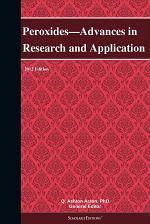 Peroxides—Advances in Research and Application: 2012 Edition