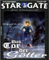 STAR GATE 025: Das Tor der Götter: Cat Groskowsky auf den Spuren der geheimnisvollen Uralten!