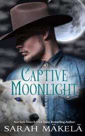 Captive Moonlight
