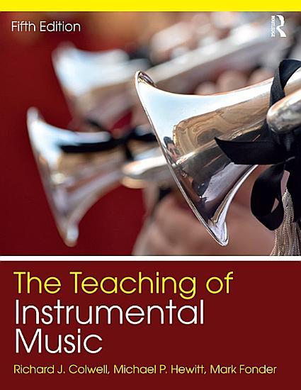 The Teaching of Instrumental Music PDF