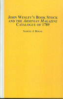 John Wesley s Book Stock and the Arminian Magazine Catalogue of 1789
