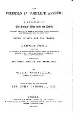 The Christian in complete armour; or a treatise on the Saints' war with the devil, etc