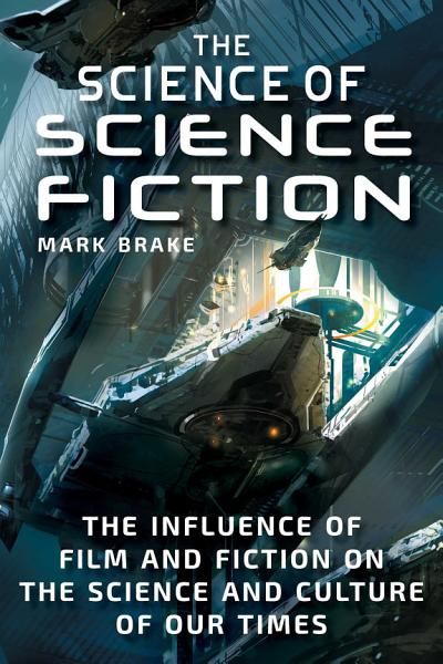 Download The Science of Science Fiction Book