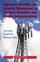 Resource  Mobility  and Security Management in Wireless Networks and Mobile Communications PDF