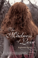 The Madness Of Love