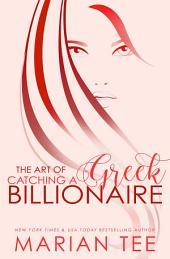 Damen & Mairi: The Art of Catching a Greek Billionaire