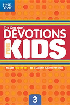 The One Year Devotions for Kids  3 PDF