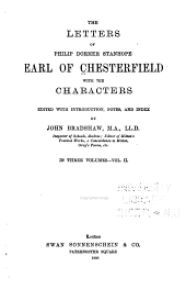 The Letters of Philip Dormer Stanhope, Earl of Chesterfield: With the Characters, Volume 2