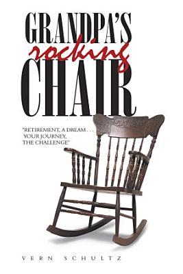 Grandpa   s Rocking Chair