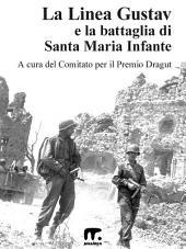 La linea Gustav: La battaglia di Santa Maria Infante