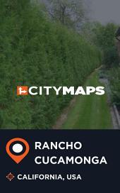 City Maps Rancho Cucamonga California, USA