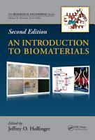 An Introduction to Biomaterials  Second Edition PDF