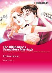 THE BILLIONAIRE'S SCANDALOUS MARRIAGE: Harlequin Comics