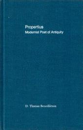 Propertius: Modernist Poet of Antiquity