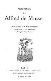 OEuvres de Alfred de Musset ...: Comédies et proverbes